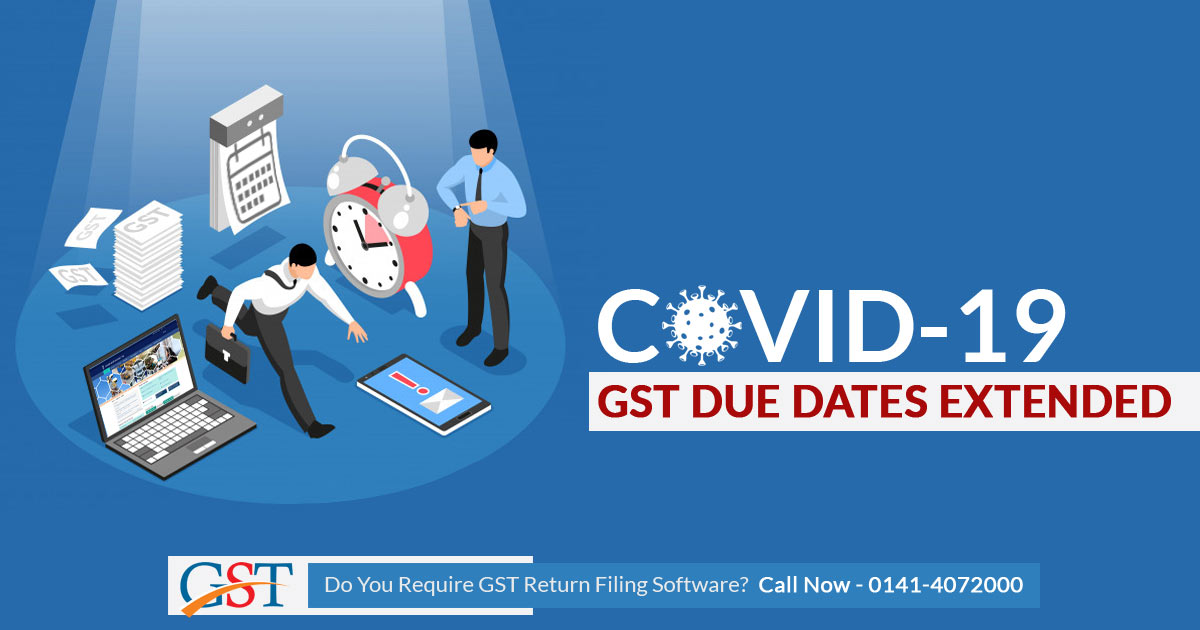 GST Due Date Extended: COVID-19