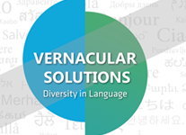 "Vernacular Solutions: ""Diversity In Language"""
