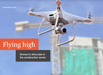 Flying high: Drones to drive jobs in the construction sector
