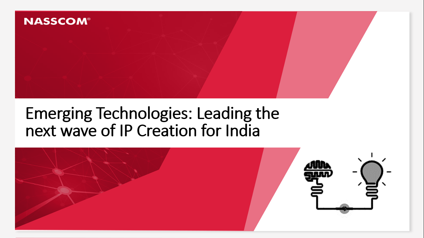 Emerging Technologies: Leading the next wave of IP Creation for India