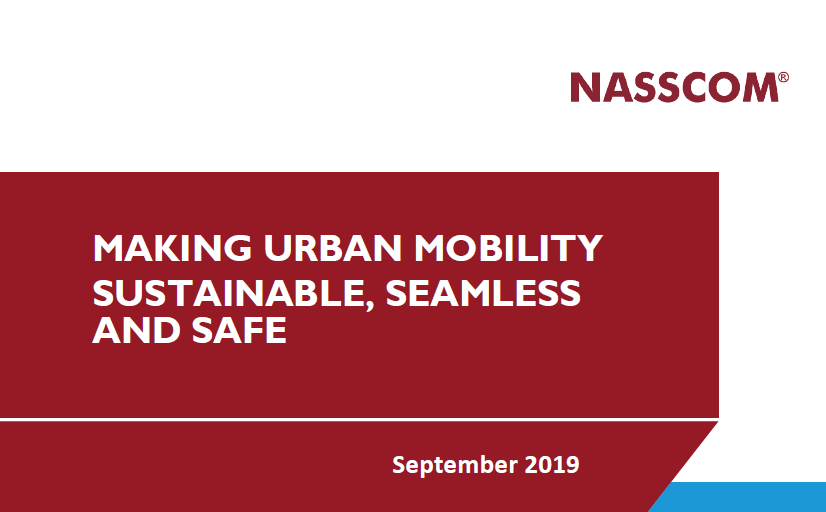 MAKING URBAN MOBILITY SUSTAINABLE, SEAMLESS  AND SAFE