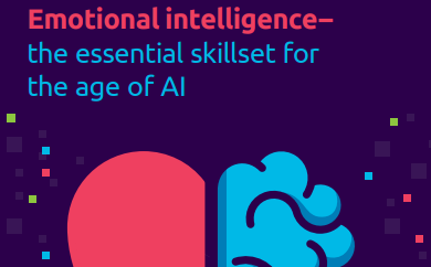 Emotional intelligence– the essential skillset for the age of AI