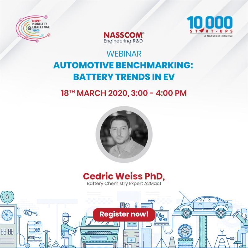NASSCOM Engineering R&D Webinar- Automotive Benchmarking: Battery trends in EV || Q&A Session