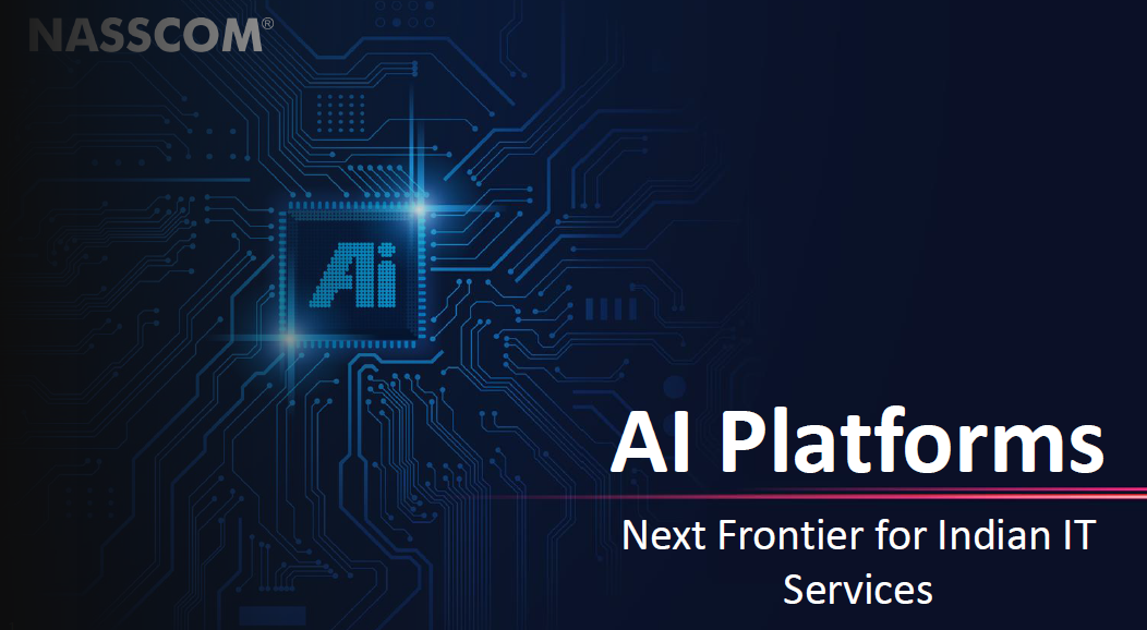 AI Platforms – Next Frontier for Indian IT Services
